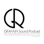 #0037 GRAFAiN Sound Podcast